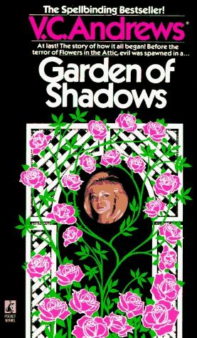 Garden of Shadows by V.C. Andrews