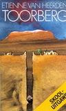 Toorberg by Etienne van Heerden