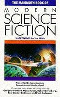 The mammoth book of modern science fiction: short novels of the 1980s by Isaac Asimov