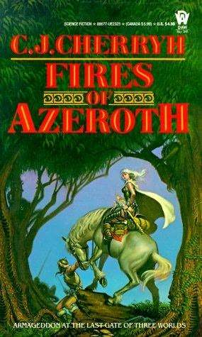 Fires of Azeroth by C.J. Cherryh