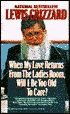 When My Love Returns from the Ladies Room, Will I Be Too Old ... by Lewis Grizzard