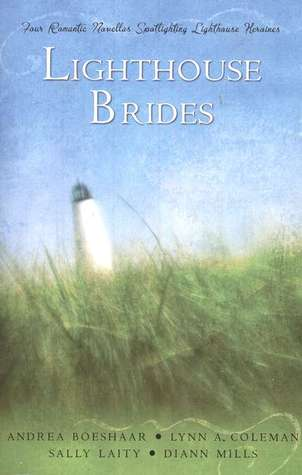 Lighthouse Brides by Andrea Boeshaar
