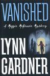 Vanished (Maggie McKenzie Mystery, #1)