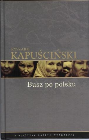Busz po polsku by Ryszard Kapuściński