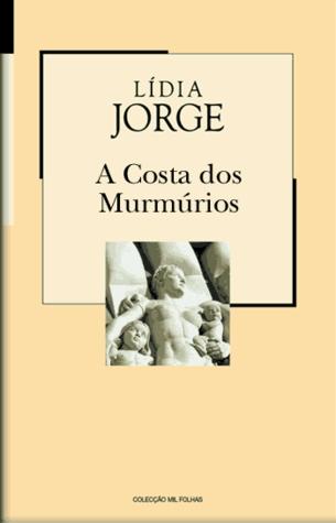 Ebook A Costa dos Murmúrios by Lídia Jorge PDF!