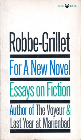 for a new novel essays on fiction by alain robbe grillet