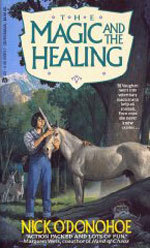 The Magic and the Healing by Nick O'Donohoe