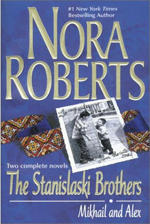 The Stanislaski Brothers by Nora Roberts