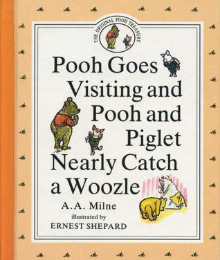 Pooh Goes Visiting and Pooh and Piglet Nearly Catch a Woozle