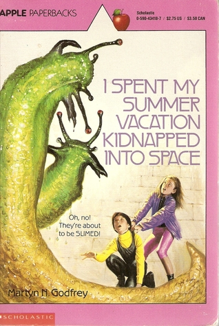 i-spent-my-summer-vacation-kidnapped-into-space