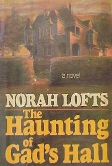 The Haunting of Gad's Hall (Gad's Hall, #2)