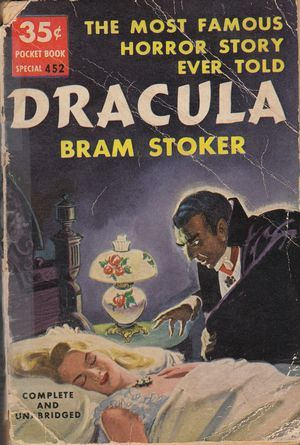 Dracula: The Most Famous Horror Story Ever Told