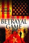 The Betrayal Game (Mikhal Lammeck, #2)