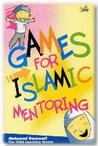 Games for Islamic Mentoring