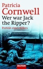 Wer war Jack the Ripper? : Porträt eines Killers