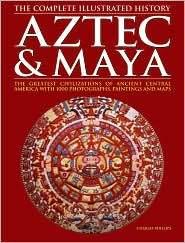 Aztec & Maya by Charles Phillips