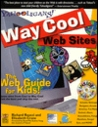 Yahooligans the Kids Web Guide, with CD-ROM