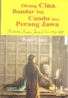 Orang Cina, Bandar Tol, Candu dan Perang Jawa