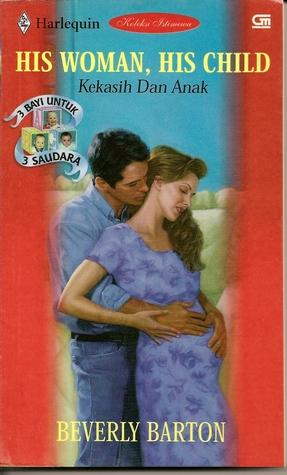Kekasih Dan Anak - His Woman, His Child