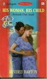 His Woman, His Child - Kekasih Dan Anak (3 Bayi Untuk 3 Saudara Buku 2)