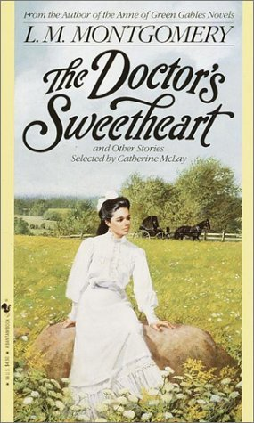 The Doctor's Sweetheart and Other Stories