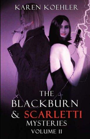 The Blackburn & Scarletti Mysteries Volume II