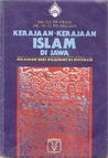 Kerajaan-kerajaan Islam di Jawa: Peralihan dari Majapahit ke Mataram