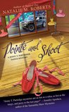 Pointe and Shoot (Jenny T. Partridge, #3)