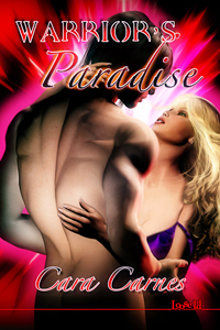 Warrior's Paradise by Cara Carnes