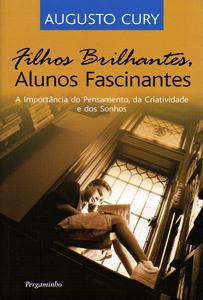 livro de augusto cury filhos brilhantes alunos fascinantes