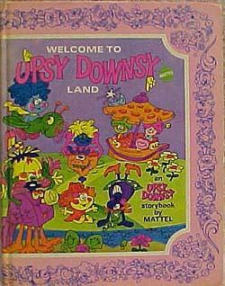 Welcome to Upsy Downsy Land