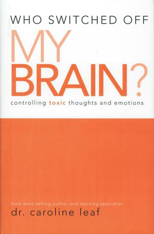Who Switched Off My Brain?