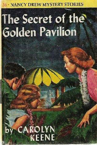 The Secret of the Golden Pavilion (Nancy Drew Mystery Stories, #36)