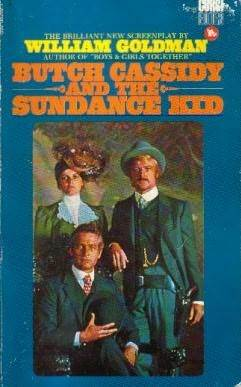 Butch Cassidy and the Sundance Kid: Screenplay