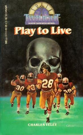 Play to Live (Twilight: Where Darkness Begins #7)