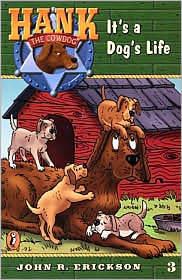It's a Dog's Life by John R. Erickson