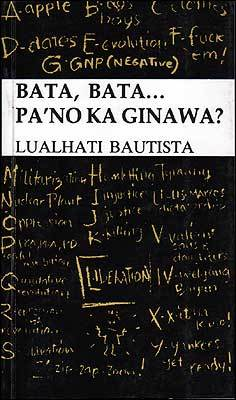 Bata, Bata... Pa'no Ka Ginawa? book cover