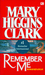 Remember Me Rumah Kenangan  by Mary Higgins Clark