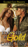 Branded by Gold (Men in Love, #1)