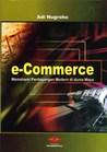 E-Commerce: Memahami Perdagangan Modern di Dunia Maya