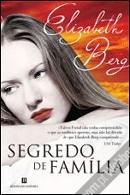 Ebook Segredos de Família by Elizabeth Berg PDF!