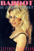 Bardot: An Intimate Portrait