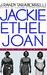 Jackie, Ethel, Joan by J. Randy Taraborrelli