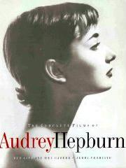 The Complete Films Of Audrey Hepburn