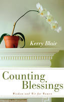 Counting Blessings-Wit and Wisdom for Women
