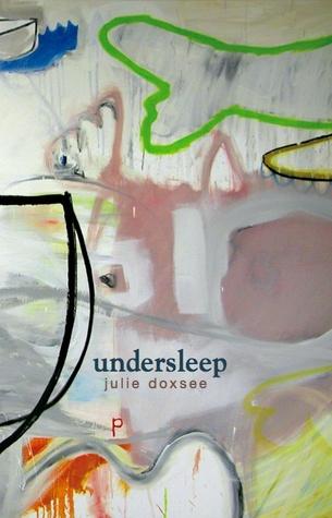 Undersleep by Julie Doxsee