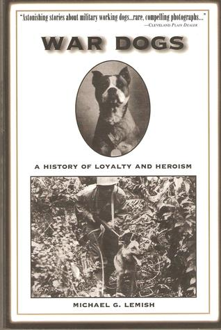 war-dogs-a-history-of-loyalty-and-heroism