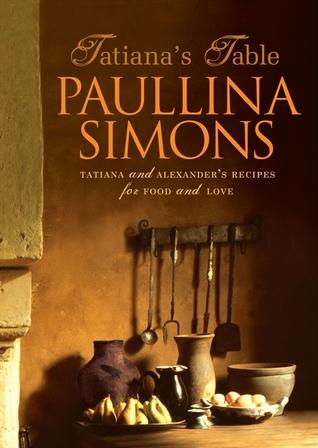 Tatiana's Table: Tatiana And Alexander's Life Of Food And Love (The Bronze Horseman #3.5)