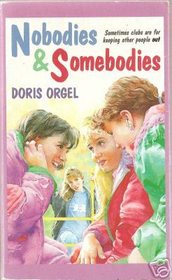 Nobodies and somebodies by Doris Orgel