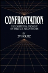 Confrontation: The Existential Thought of Rabbi J....